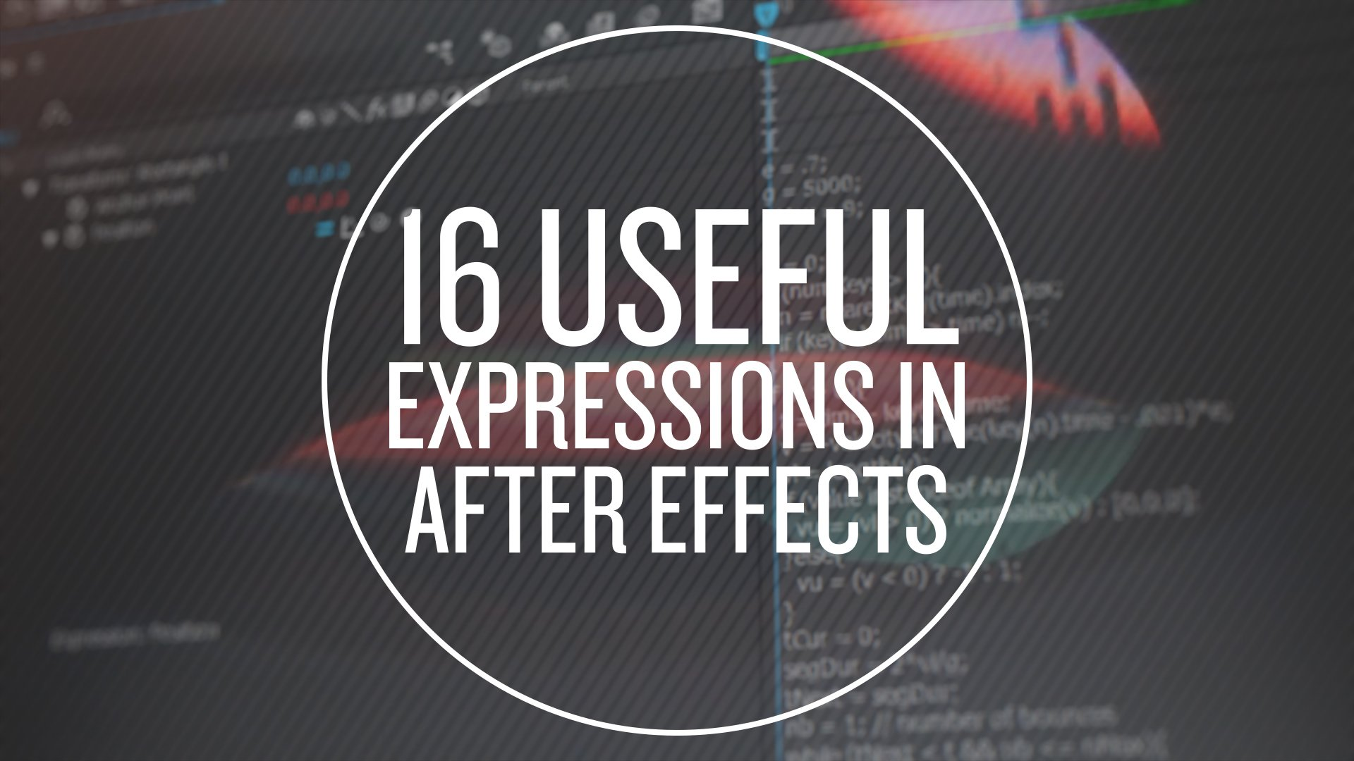 16 Useful Expressions in After Effects