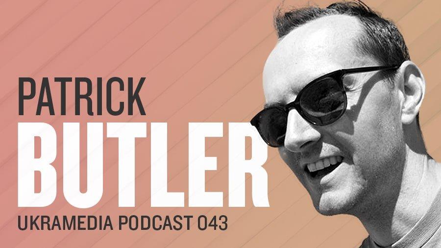 Patrick Butler - Ukramedia