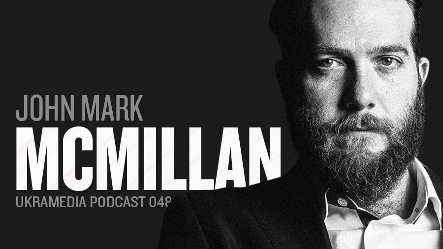 John Mark McMillan - Ukramedia