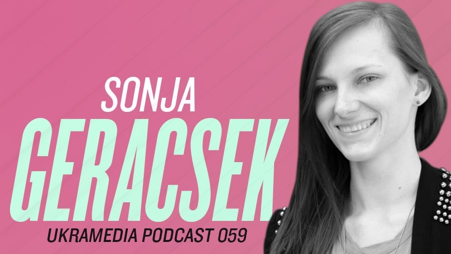 Sonja Geracsek - Ukramedia Podcast