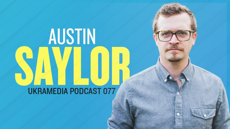 Austin Saylor Ukramedia Podcast Interview