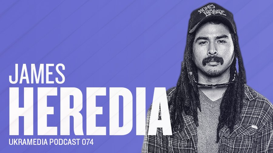 James Heredia Ukramedia Podcast Interview