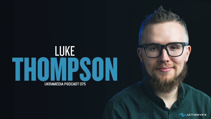 Luke Thompson Interview Ukramedia Podcast