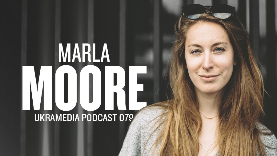 Marla Moore Ukramedia Podcast Interview