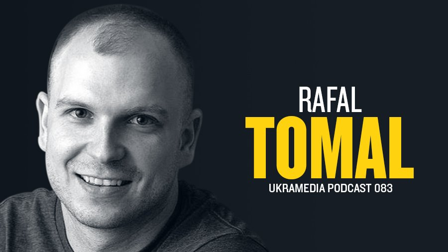 Rafal Tomal Ukramedia Podcast Interview