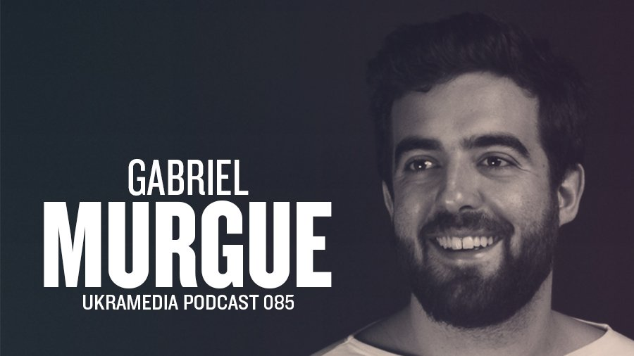Gabriel Murgue Ukramedia Podcast Interview