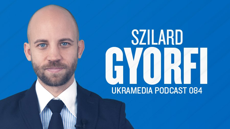 Szilard Gyorfi Ukramedia Podcast-interview