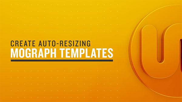 Create Auto-Resizing MoGraph Templates